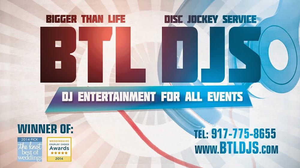 BTL DJS – Bigger Than Life Disc Jockey Service